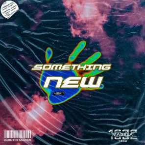 Something New (feat. Mageza1632)