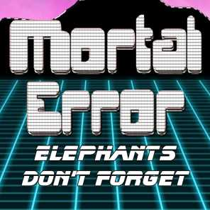 Elephants Don't Forget and Neither does Ce Ce
