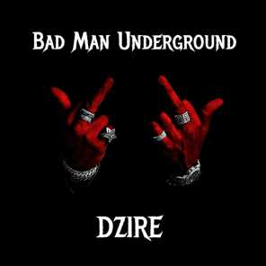Bad Man Underground