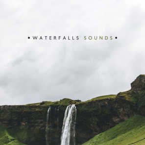 Waterfalls Sounds: Natural, Magnificent & Refreshment