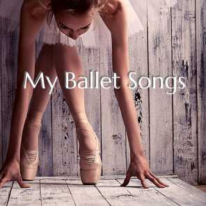 My Ballet Songs - My Favorite Piano Songs for Ballet