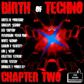 Birth Of Techno - Chapter Two