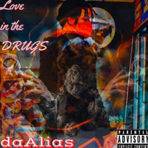 Love In the DRUGS