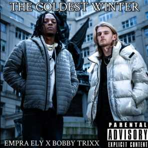 The Coldest Winter (feat. Bobby Trixx)