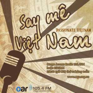 Say Mê Việt Nam - Passionate Vietnam - 19-04-2021 - Interview with Film Director Producer Nguyen Hoang Diep on Luu Quan Vu Poetry