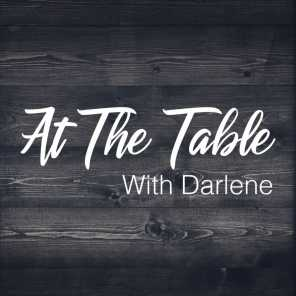 Avoiding The Loops - Episode 72 - At the Table With Darlene