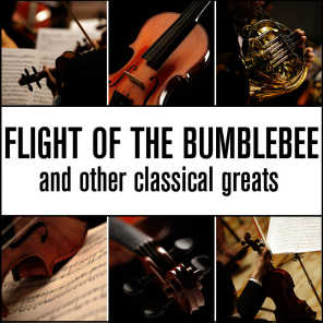 Flight Of The Bumblebee and Other Classical Greats