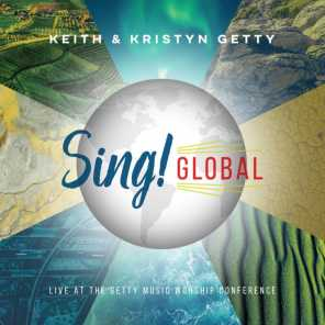 Sing! Global (Live At The Getty Music Worship Conference)