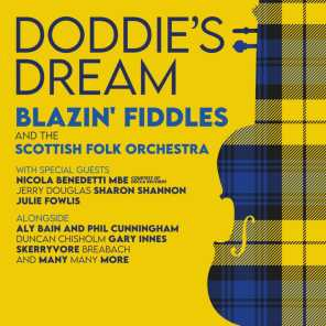 Doddie's Dream (feat. Nicola Benedetti, Sharon Shannon, Phil Cunningham, Aly Bain, Skerryvore, Julie Fowlis, Jerry Douglas, Duncan Chisholm, Gary Innes & Breabach)