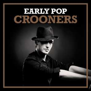 Early Pop Crooners
