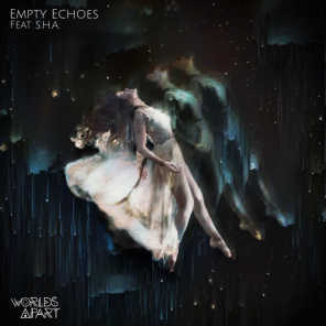 Empty Echoes (feat. S.H.A.)