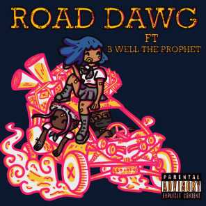 Road Dawg (feat. Bwell The Prophet)