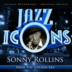 Jazz Icons from the Golden Era - Sonny Rollins
