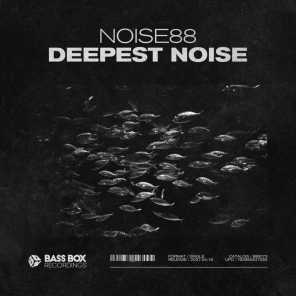 Deepest Noise