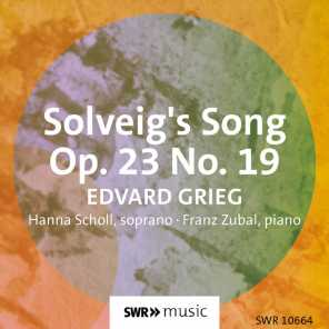 Solveigs Sang, Op. 23 No. 19 (Arr. for Voice & Piano) [Sung in German]