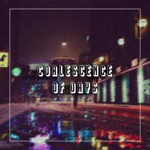 Coalescence of Days