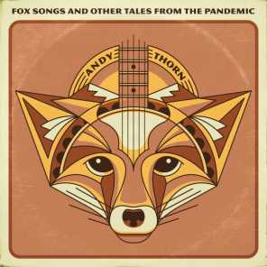Fox Songs and Other Tales From the Pandemic