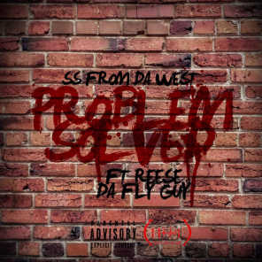 Problem Solved (feat. Reese Da Fly Guy)