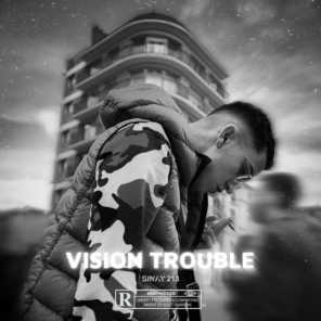 Vision trouble