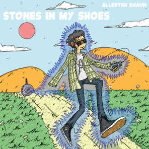 Stones in My Shoes