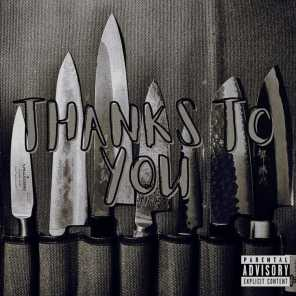 Thanks To You (feat. Prodrx808)