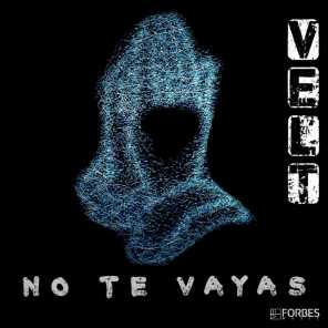 No Te Vayas (Extended)