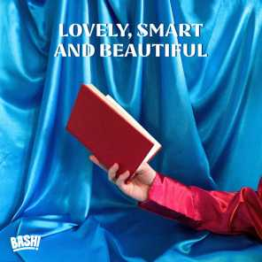 Lovely, Smart and Beautiful