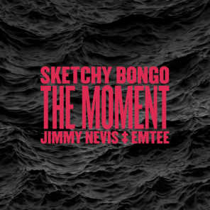 The Moment (feat. Jimmy Nevis & Emtee)