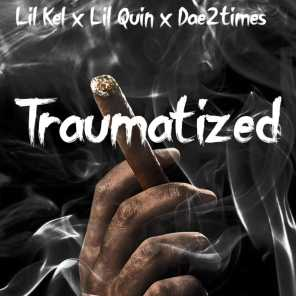 Traumatized (feat. Dae2times & Lil Quin)
