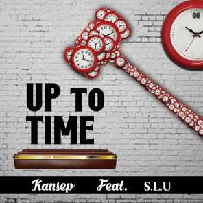 Up to Time (Clean Edit) [feat. S.L.U]
