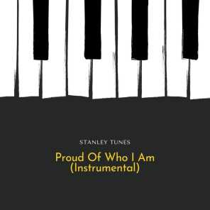 Proud Of Who I Am (Instrumental)