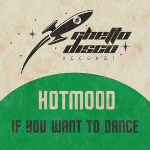 If You Want to Dance
