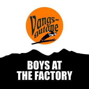 Boys at the Factory