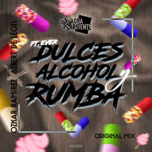 Dulces, Alcohol Y Rumba