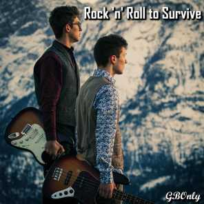 Rock 'n' Roll to Survive