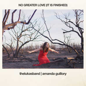No Greater Love (It Is Finished)