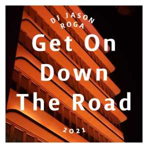 Get On Down The Road