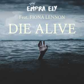 Die Alive (feat. Fiona Lennon)