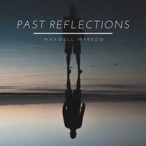 Past Reflections