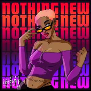 NOTHING NEW (feat. Kennyon Brown, KDM on the track & Doublesix) [Remix] (Remix)