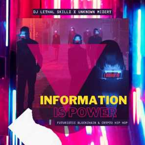 Information is Power (feat. Unknown Mizery)