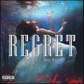 Regret (feat. Rose White)