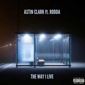 The Way I Live (feat. Rodda)