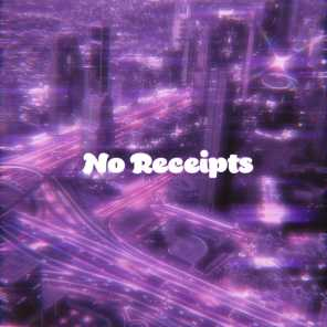No Receipts (feat. Guyku)
