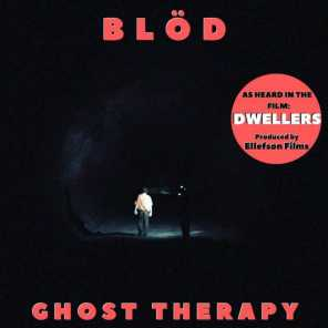 Ghost Therapy