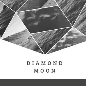 Diamond Moon