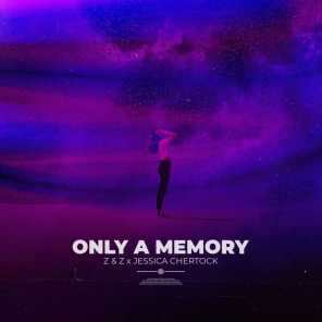 Only a Memory
