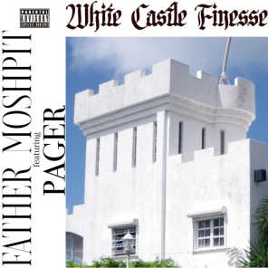 White Castle Finesse (feat. Pager)