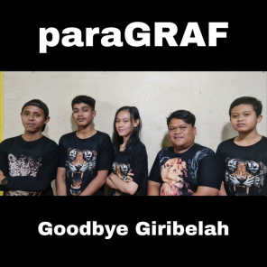 Goodbye Giribelah