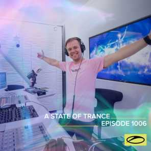 ASOT 1006 - A State Of Trance Episode 1006 (feat. Ferry Corsten)